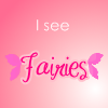 tatsurie_love: (ISeeFairies)