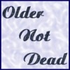 ride_4ever: (Older_Not_Dead)