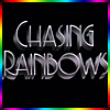 ride_4ever: (Chasing Rainbows - plain title direct fr)