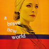 shopfront: Source: Defiance. Stahma looking stern, overlaid with red and yellow, words: a brave new world. (Def - [Stahma] modern alien feminism)