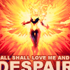 butterfly_sunrider: (Love Phoenix and Despair, All Shall Love Me)