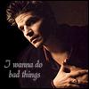 dragonydreams: (BtVS: Angelus - Bad Things)