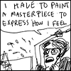 "mirthalia: Frantically painting Frida Kahlo from Hark A Vagrant saying ""I have to paint a masterpiece to express how I feel!"" (I DEMAND EUPHORIA)"