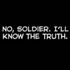 """delphi: Dialogue from Team Fortress #2: """"No, Soldier. I'll know the truth."""" (demo/soldier)"""