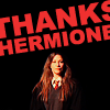 bloodybrilliant: (Hermione: My thanks is sarcastic)