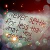 lilyginny27: (Never settle)