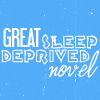 sarken: text: great sleep-deprived novel ([misc] nanowrimo)