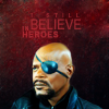 """sixbeforelunch: nick fury on a black background, text reads """"i still believe in heroes"""" (mcu - fury heroes)"""