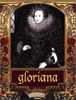 gloriana: Gloriana, Virgin Queen (Default)