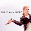 "frayadjacent: Buffy swinging a sword, text says ""Big damn hero"" (BtVS: Big damn hero)"