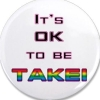 kerkevik_2014: (It's Ok To Be Takei Button)