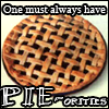 "flikky: A picture of a pie on a plain white background with superimposed text that reads: ""One must always have PIE-orities."" (Pie-orities)"