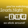 "thefourthvine: Text only: ""You're watching Sports Night on TFV, so stick around."" (SN stick around)"