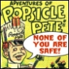 fidget: (Popsicle Pete)