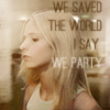 "goodbyebird: BtVS: Buffy, ""We saved the world. I say we party."" (BtVS I say we party)"