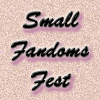 spikedluv: (mod: smallfandomfest by merci)