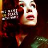"akamarykate: Natasha Romanoff with text ""We have no place in the world"" (Nat No Place)"