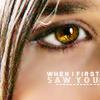 catecumen: (when I first saw you)