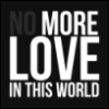 rromanov: (no more love)