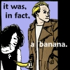 onewhitecrow: John Constantine offering Death the banana that really was in his pocket (banana)