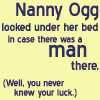 lady_ganesh: text-only icon: Nanny Ogg looking under the bed just in case there was a man (maybe there's a man there (Discworld))