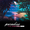 pyroblaze18: (Misc.: Paradise - for me by Jess)