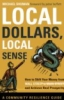 woodriverreads: Book cover for Local Dollars, Local Sense (Local Dollars)