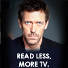 larkes: (more TV, read less)