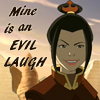 "damkianna: A cap of Azula from Avatar: The Last Airbender, with accompanying text: ""Mine is an evil laugh."" (We will dominate the earth.)"