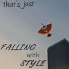 "damkianna: A cap of Aang from Avatar: The Last Airbender, with accompanying text: ""That's just falling with style."" (Check again.)"