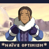 "damkianna: A cap of Katara from Avatar: The Last Airbender, with accompanying text: ""Naive optimism."" (Now we have to save him!)"