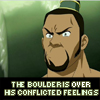 "damkianna: A cap of The Boulder from Avatar: The Last Airbender, with text: ""The Boulder is over his conflicted feelings."" (He's ready to bury you in a rockalanche!)"