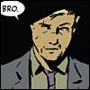 "aw_hawkguy: Don't say ""bro,"" bro. (Bro)"