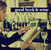 wildestranger: (book and wine)