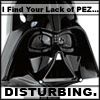 "annalee: A close-up shot of a Darth Vader Pez Dispenser, captioned ""I Find Your Lack of Pez Disturbing."" (Star Wars Vader Pez)"