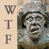 capriuni: Stone carving of a man with a cartoonish, dismayed, expression; Caption: W.T.F. (WTF)