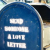 misbegotten: A mailbox with text: Send someone a love letter (Moods Love Letter Box)