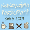 cheyinka: The text 'NaNoWriMo participant since 2003' & images of a mug, a laptop, pens, & a stack of paper (nanowrimo)