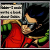 "elf: Tim as Robin, with text, ""Robin--I could write a book about Robin."" (Robin)"