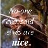 azalaisdep: No-one ever said Elves are nice. (elves_are_bad)