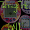 la_rainette: (tamagochi hate)