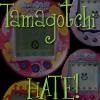la_rainette: (tamagochi hate)