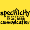 nenya_kanadka: Specificity is the soul of all good communication (Middleman communication)
