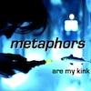 promethia_tenk: (metaphors)