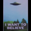 "skieswideopen: Mulder's ""I Want to Believe"" flying saucer poster (X-Files: Believe)"