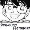 btailweaver: Perfectly Harmless (harmless)
