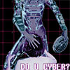 metaphortunate: (do you cyber?)