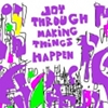 "rosefox: ""Joy through making things happen"" (craft, accomplishment)"