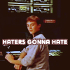greystreetgabby: (haters gonna hate hate hate [wesley])