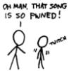 kjwcode: That song is soooo pwned! (misusing slang)